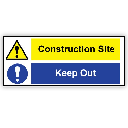 Construction Site Keep Out Sign Manchester Safety Services