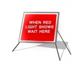 When Red Light Shows Wait Here Roll Up Sign