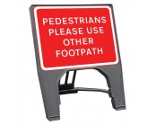 Pedestrians Please Use Other Footpath Q Sign