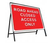 Road Ahead Closed Access Only Sign