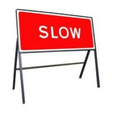 Slow Sign 1050mm x 450mm