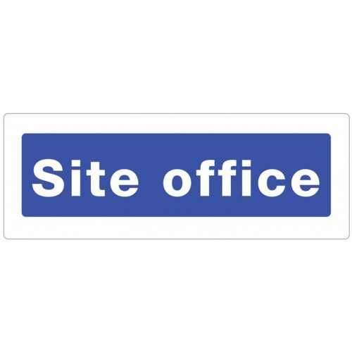 Site Office Safety Sign Manchester Safety Services
