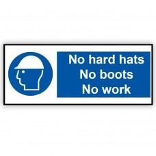 No Hard Hat No Boots No Work