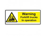 Warning Fork Lift Trucks In Operation
