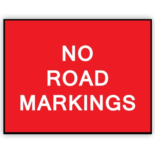 No Road Markings Plate 1050mm X 750mm Manchester Safety