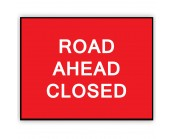 Road Ahead Closed Plate 1050mm x 750mm