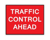 Traffic Control Ahead Plate 1050mm x 750mm