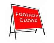 600mm x 450mm Footpath Closed Sign