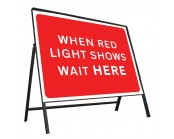 When Red Light Shows Wait Here Sign